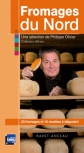 Maison Philippe Olivier, livre Fromages du Nord